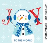 christmas joy and snowman for... | Shutterstock .eps vector #1857586624