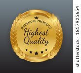 highest quality golden label... | Shutterstock .eps vector #1857925654