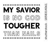 my savior is no god tougher... | Shutterstock .eps vector #1858314061