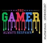 pro gamer  gamer t shirt ... | Shutterstock .eps vector #1858430287