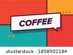 coffee in design banner. vector ... | Shutterstock .eps vector #1858902184