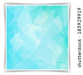 abstract blue geometric... | Shutterstock .eps vector #185929919
