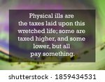 Health Quote Of Physical Ills...