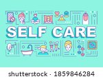 self care word concepts banner. ...