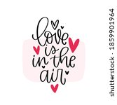 love is in the air valentines...   Shutterstock .eps vector #1859901964