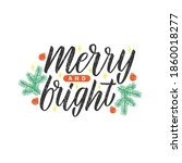 lettering merry and bright.... | Shutterstock .eps vector #1860018277