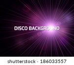 abstract disco background with... | Shutterstock .eps vector #186033557