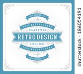 retro typographic design... | Shutterstock .eps vector #186054191