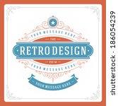 retro typographic design... | Shutterstock .eps vector #186054239