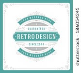 retro typographic design... | Shutterstock .eps vector #186054245