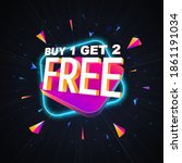Buy One Get One Free Vector...