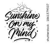 sunshine on my mind hand drawn... | Shutterstock .eps vector #1861579537