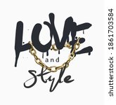 love and style slogan spray... | Shutterstock .eps vector #1861703584