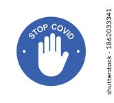 stop corona virus. stop covid... | Shutterstock .eps vector #1862033341