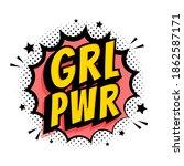 grl pwr sign. comic speech... | Shutterstock .eps vector #1862587171