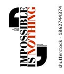impossible is nothing  modern... | Shutterstock .eps vector #1862744374