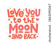 love you to the moon and back... | Shutterstock .eps vector #1863090367