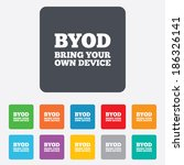 byod sign icon. bring your own... | Shutterstock .eps vector #186326141