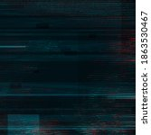 black glitch effect texture... | Shutterstock . vector #1863530467