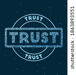 trust. glowing round badge.... | Shutterstock .eps vector #1863893551
