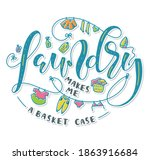 laundry makes me a basket case  ... | Shutterstock .eps vector #1863916684