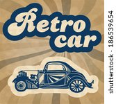 vintage car design flyer | Shutterstock .eps vector #186539654
