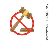 No To Law. Stop Sign And Hammer ...
