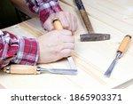 Chisels. Work Of Carpenter....