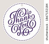 thank you   hand lettering.... | Shutterstock .eps vector #1867152184
