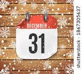 december 31 calendar icon on... | Shutterstock . vector #1867305637
