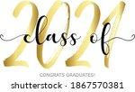 Class Of 2021. Modern...