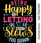 being happy is letting go of...   Shutterstock .eps vector #1867860484