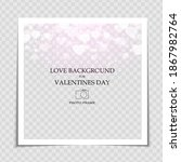 valentines day and love... | Shutterstock .eps vector #1867982764