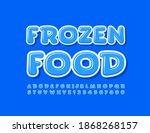 vector modern sign frozen food. ... | Shutterstock .eps vector #1868268157