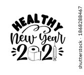 healthy new year 2021  funny...   Shutterstock .eps vector #1868288467