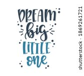 dream big little one... | Shutterstock .eps vector #1869261721