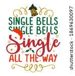Single Bells  Single Bells ...