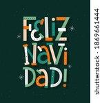 merry christmas in spanish... | Shutterstock .eps vector #1869661444