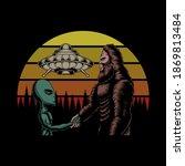 Bigfoot And Alien Conspiracy...