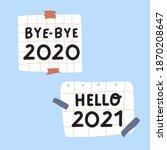 bye bye 2020. hello 2021. paper ... | Shutterstock .eps vector #1870208647