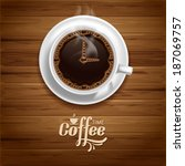 arrows of clock on the coffee... | Shutterstock .eps vector #187069757