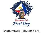 december 30  happy rizal day... | Shutterstock .eps vector #1870855171
