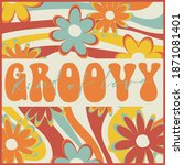 70's retro rainbow flowers...   Shutterstock .eps vector #1871081401