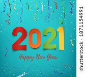 happy new year 2021. colorful... | Shutterstock . vector #1871154991