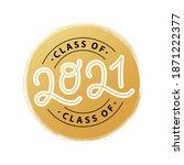 graduate 2021. class of 2021.... | Shutterstock .eps vector #1871222377