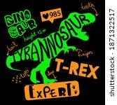dino expert. typography print...   Shutterstock .eps vector #1871322517