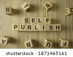 Small photo of Text self publish from wooden blocks, business concept