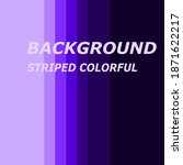 colorful striped background.... | Shutterstock .eps vector #1871622217