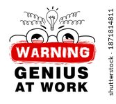 inscription warning genius at...   Shutterstock .eps vector #1871814811