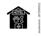 pet hotel black glyph icon....   Shutterstock .eps vector #1872050521